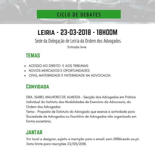 """Ciclo de Debates """"A Advocacia do Séc.XXI, Estratégias e Desafios"""" – Leiria"""