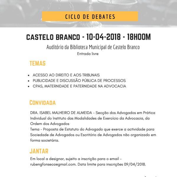 """Ciclo de DEBATES – """"Advocacia do Século XXI, Estratégias e Desafios"""" – Castelo Branco – 10 de abril de 2018"""